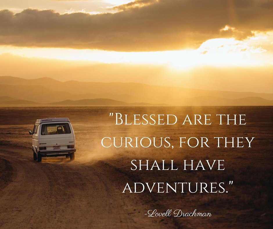 """Blessed are the curious, for they shall have adventures."" - Lovelle Drachman #travel #mondaymotivation https://t.co/y9An709Mx5"