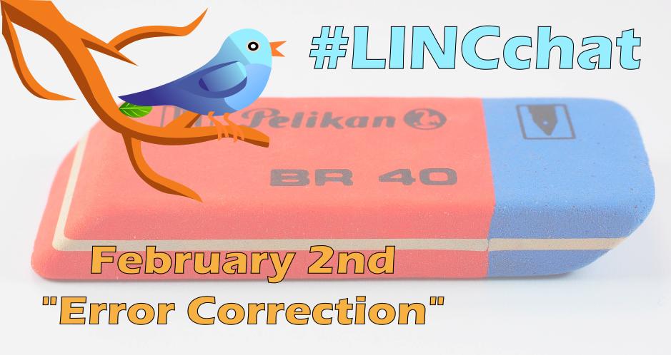 """#LINCchat is tomorrow! 6pm PST / 9pm EST """"Error Correction"""" Please join us!  #cdnELT https://t.co/j0P1DU7YVX"""