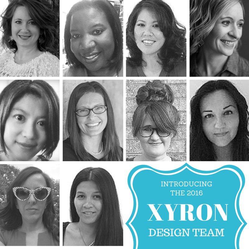 I'm on Xyron's 2016 Design Team!!!