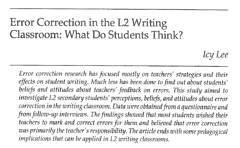 """""""Error Correction in the L2 Writing Classroom: What Do Students Think?"""" Lee, 2005 https://t.co/01599E3MBs #LINCchat https://t.co/5gGJ7fPPNB"""
