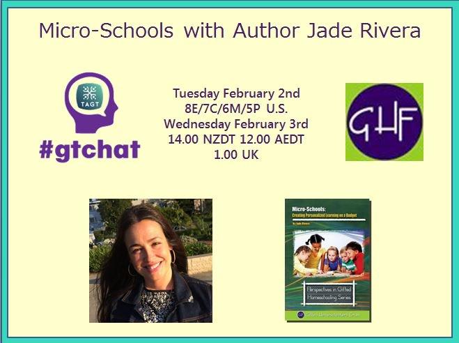 "T-10 till #gtchat - we'll be chatting about ""Micro-Schools"" w/Jade Ann Rivera @jadeannrivera #homeschool #TAGT #NAGC https://t.co/cqKngYUvrL"
