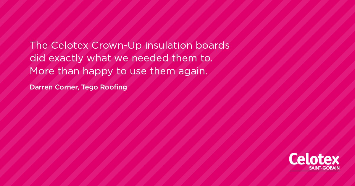 'Celotex Crown-Up did exactly what we needed it to. More than happy to use again' - Darren, Tego Roofing #flatisback https://t.co/rKccJE2J0W