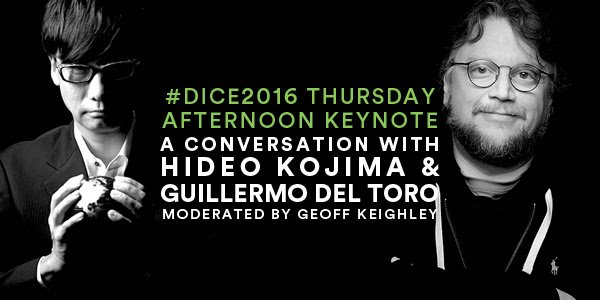 .@RealGDT & @HIDEO_KOJIMA_EN will be speaking at #DICE2016 with @geoffkeighley! Details: https://t.co/i7We66mY6Q https://t.co/agP6Dn355T
