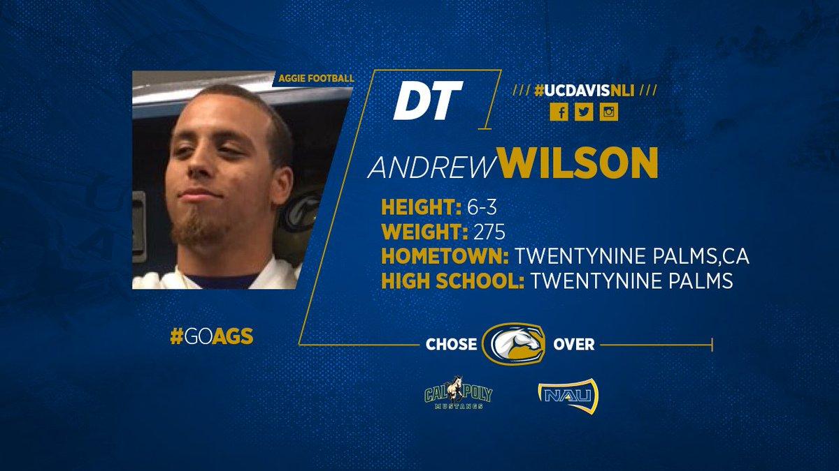 FB: Welcome DT Andrew Wilson (Twentynine Palms HS) to the #UCDavis #Aggie family! #UCDavisNLI #GoAgs #BigSkyFB https://t.co/KIUnkVC6MN