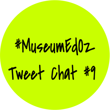 #MuseumEdOz Tweet Chat #9 is a Pop Up event w @mareewhiteley & @ABowmanBright in p/ship w #tmwa on #GLAM on Feb 25th https://t.co/aAwE1H71NT