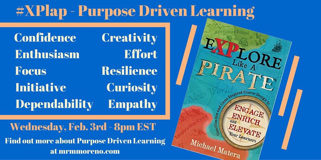 TONIGHT 7CST #XPlap book chat with guest host @abmoreno1981 Purpose Driven Learning!  Don't miss it!  #gamification https://t.co/ROoqP3FfZD