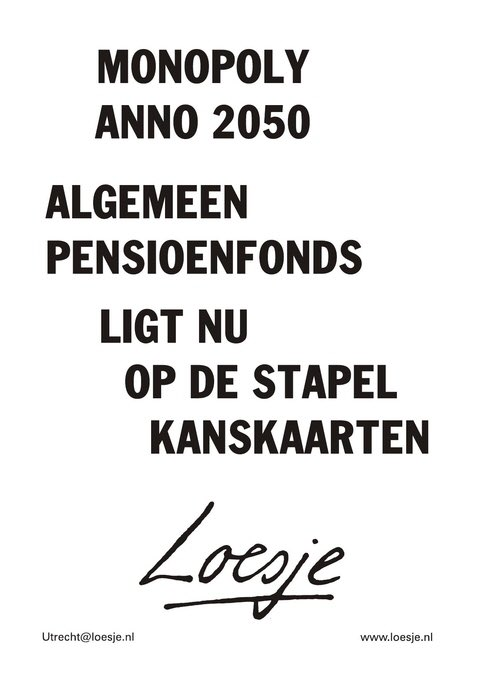 Loesje Vd Posters Na Twitteru Monopoly Anno 2050