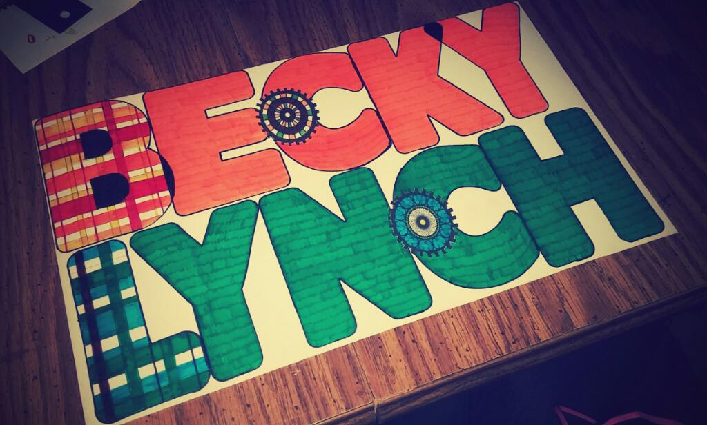 My sign for @BeckyLynchWWE
