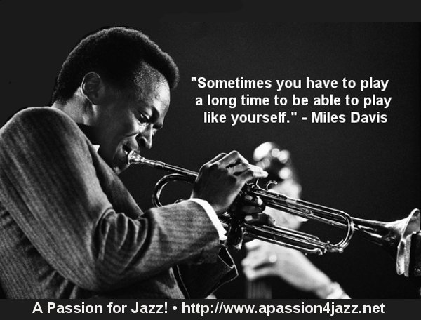 """RT @APassion4Jazz: """"Sometimes you have to play a long time to be able to play like yourself"""" Miles Davis  • https://t.co/2uHl6S3ju3 • https…"""