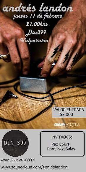 jueves 11 en @DIN399 #andreslandon + @pazcourt + @franciscomusico #valparaíso https://t.co/9r4iJ6Cg7L