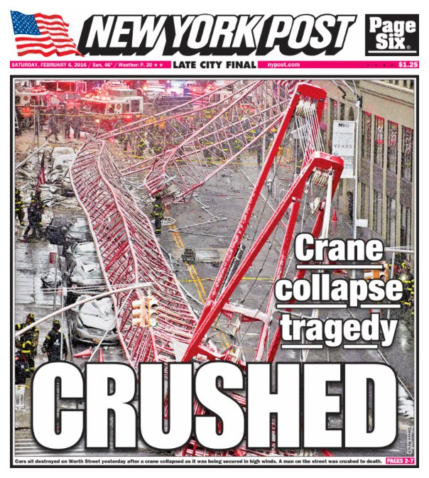 Today's cover: A crane collapse killed one person and seriously injured three others