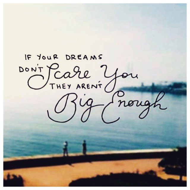 If your dreams don't scare you, they aren't big enough. https://t.co/WxZiO8FlP5 https://t.co/Q6F3RUm84G
