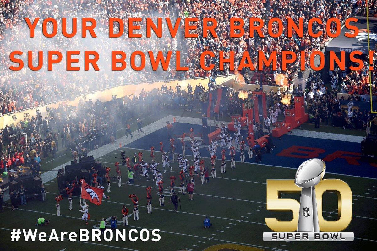 Your Denver Broncos Super Bowl Champions!SB50 LIVE: CARvsDEN WeAreBRONCOS