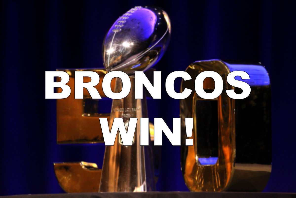 VICTORY IS YOURS, DENVER!!!!!! SB50
