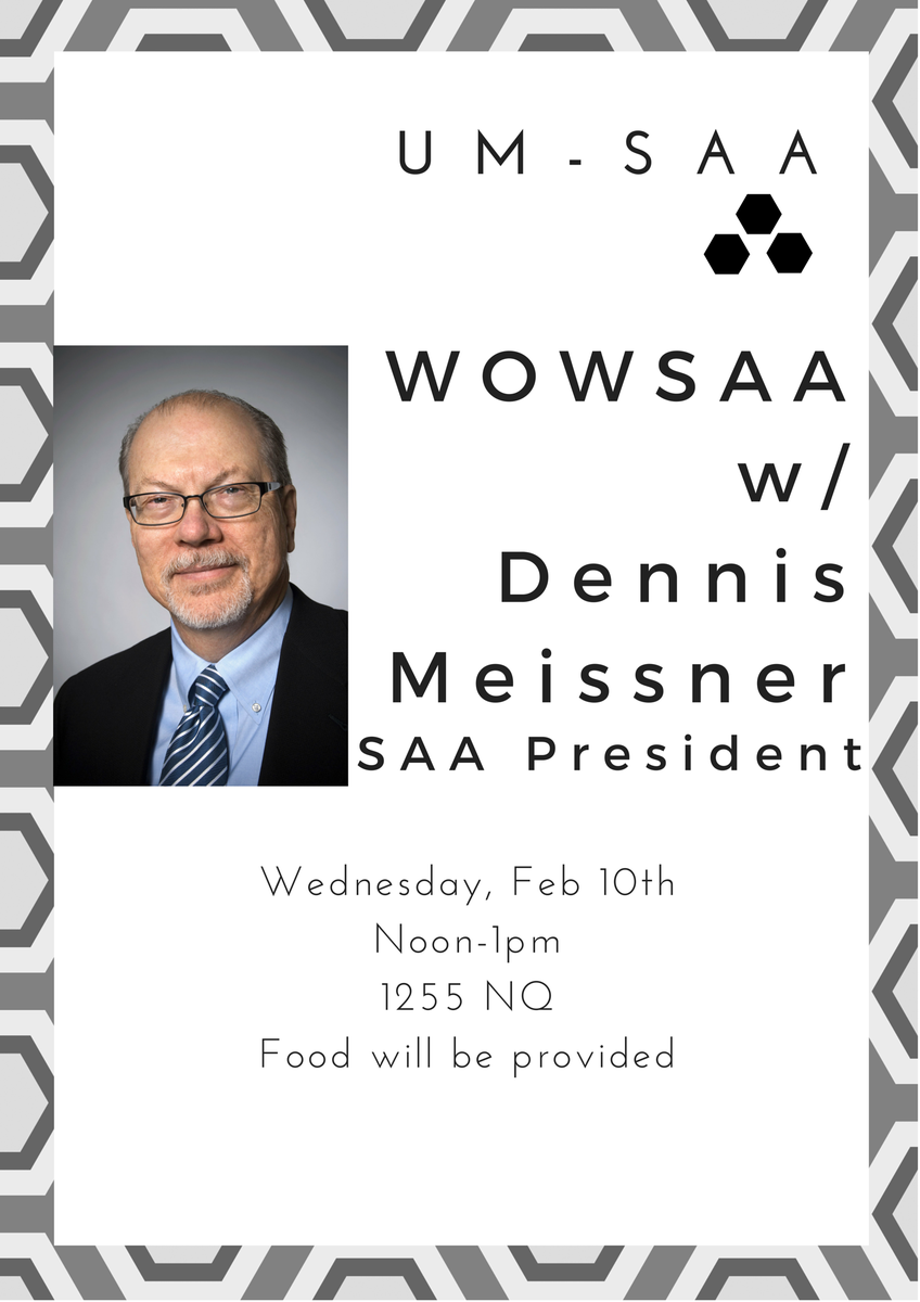 We'll be hosting @archivists_org President Dennis Meissner on Wed. Feb 10 at Noon ! Join us for this special #WOWSAA https://t.co/WAMzeBnouF