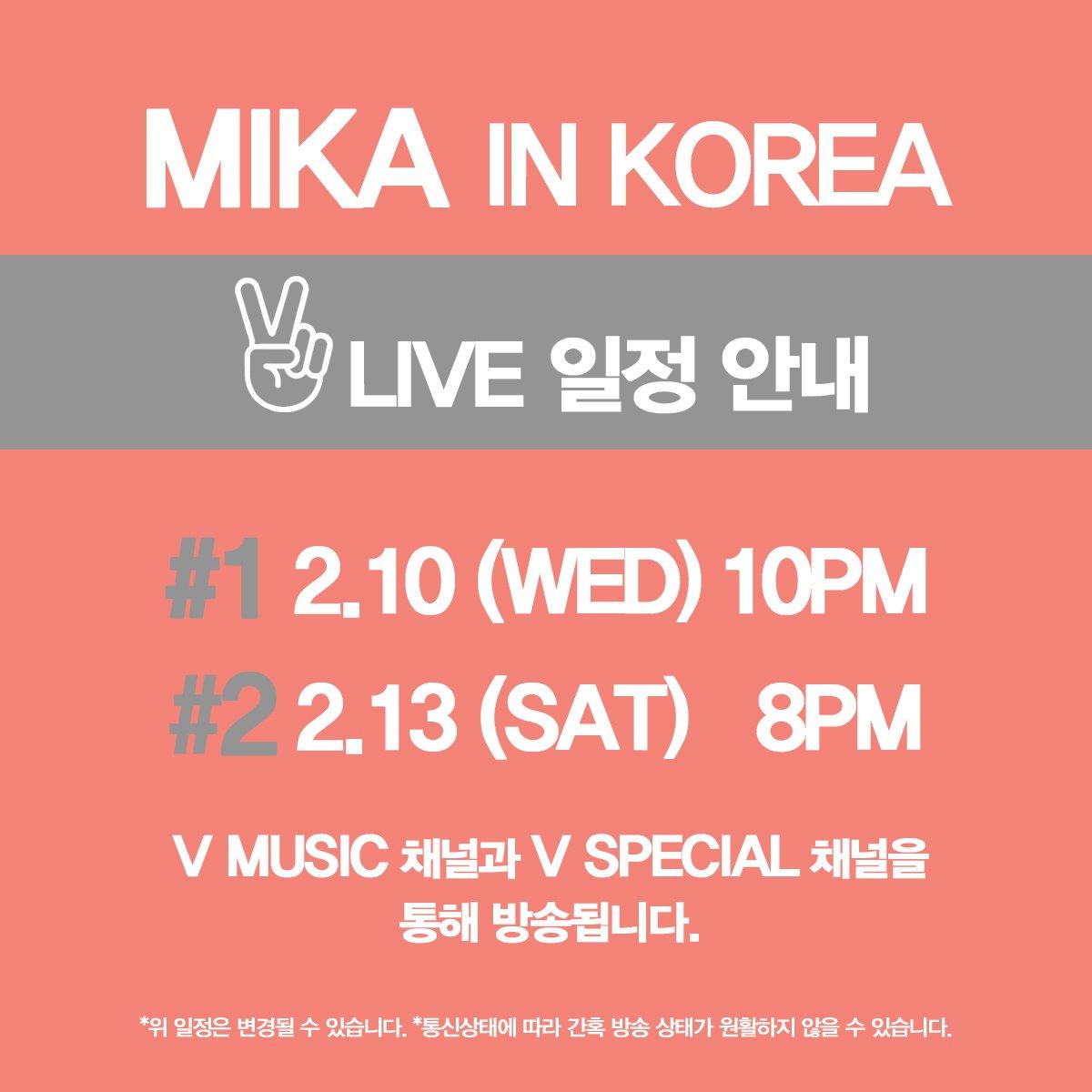 [#MIKA Live in Korea-V앱 생방송] ▶#1) 2.10(WED) 10PM https://t.co/QQhfzvJNSh ▶#2) 2.13(SAT) 8PM https://t.co/ZfdKHNiX5u https://t.co/KIs5xbHhZ9
