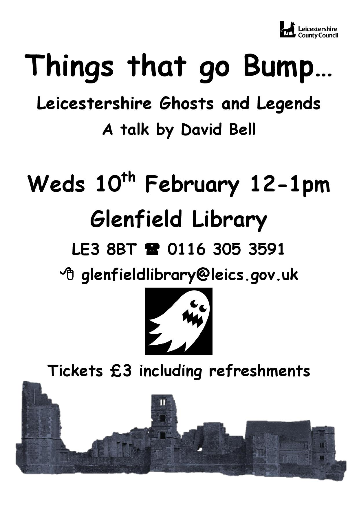 RT @leicslibraries: Things That Go Bump In The Night-Leics Ghosts & Legends with David Bell #Glenfield Library Wed 10 Feb 12-1. Price £3 ht…