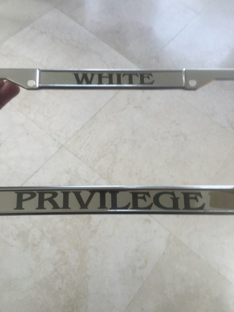 neal boortz on twitter the license plate frame for my white s550 benz has arrived whiteprivilege httpstcoml9giqjknu - White License Plate Frame