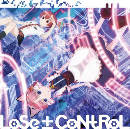 #nowplaying LoSe±CoNtRoL / 七転福音 (福 沙奈恵), クラリオン (沼倉愛美)