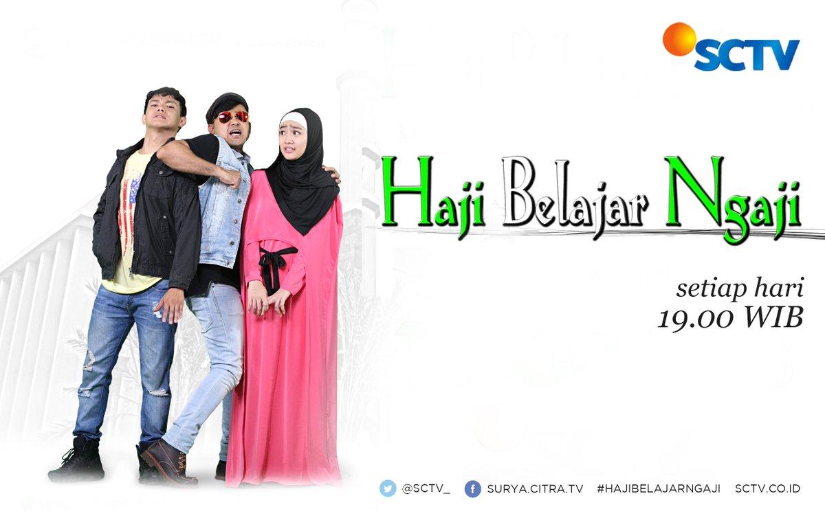 "sinetron terbaru SCTV ""Haji Belajar Ngaji"""