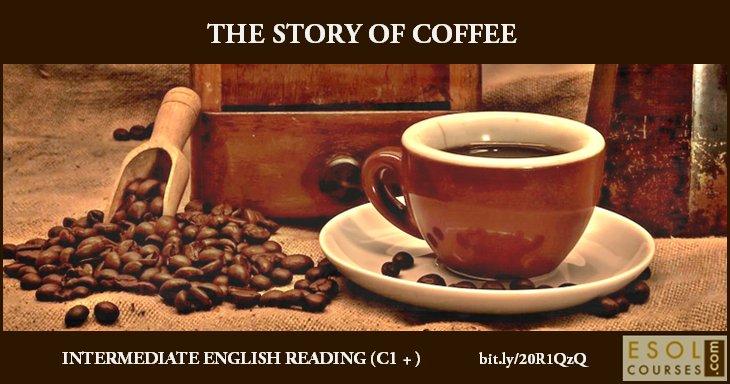 Intermediate #English Reading - The Story of Coffee #mlearning #tefl #learnenglish https://t.co/jCBBZWn8CV https://t.co/oSK2D32KlX