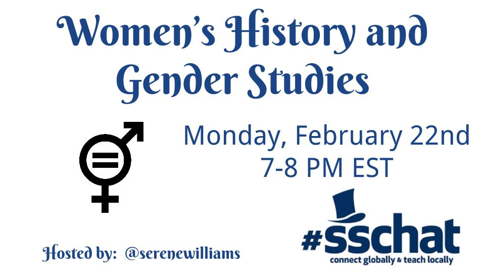 Join #sschat Tonight 7-8 PM EST as we discuss women's history and gender studies @serenewilliams https://t.co/Tn5bq0OSEb