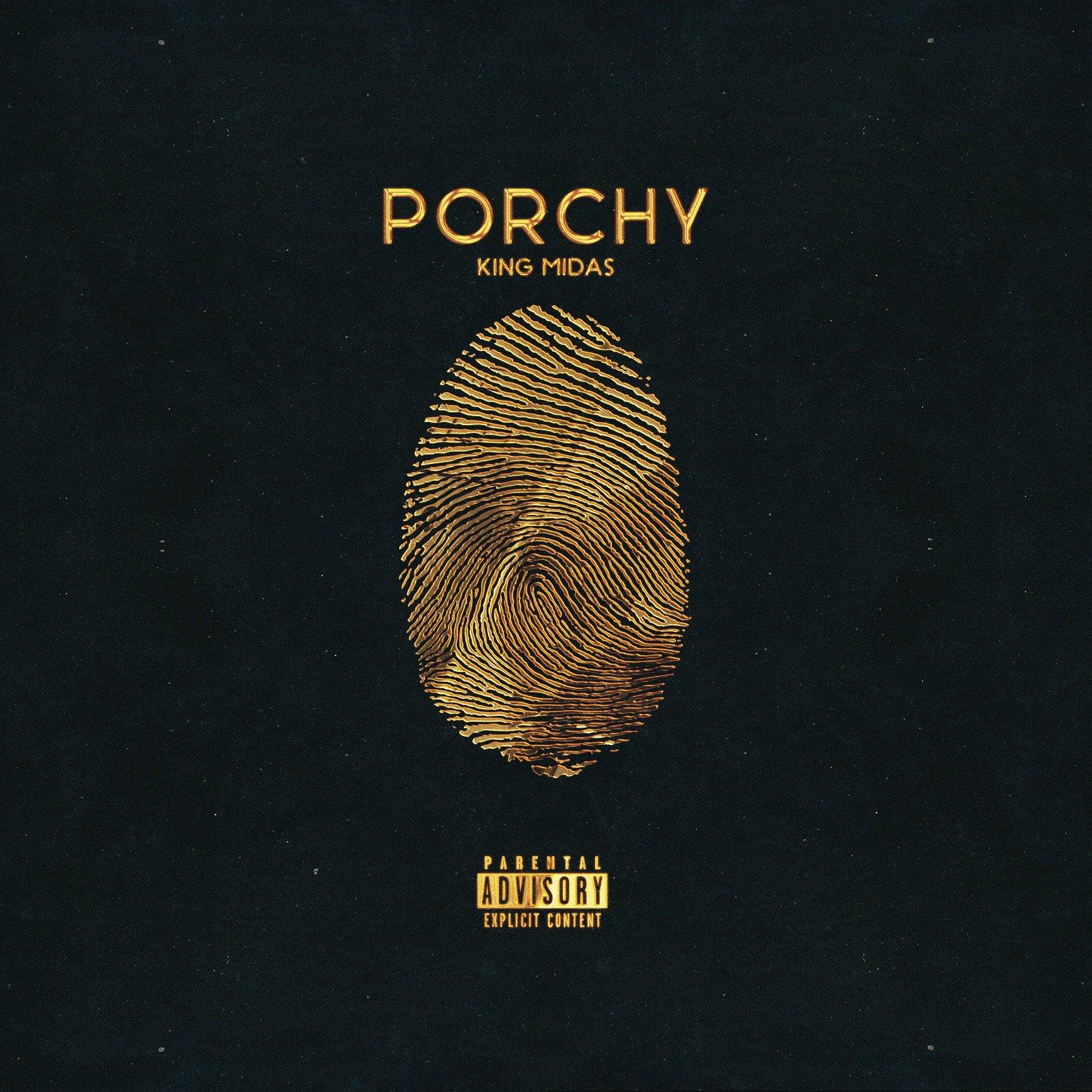 Porchy – King Midas (2016)