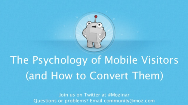 #Mozinar: Here's my deck: The Psychology of #Mobile Visitors (and How to Convert Them) https://t.co/ug2IRHbtMa #CRO https://t.co/dXGQuBGCWP