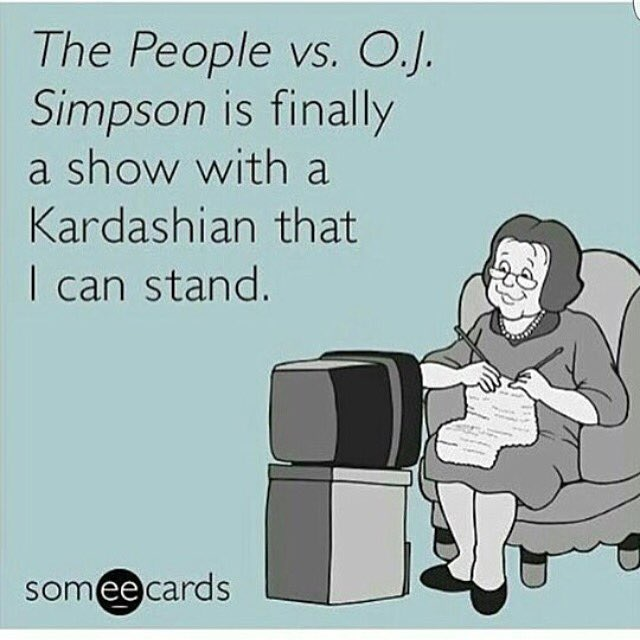 Ain't that the truth. #ThePeopleVsOJSimpson #freakingkardashians @RossKardashian1 https://t.co/nZbC1aeRcL