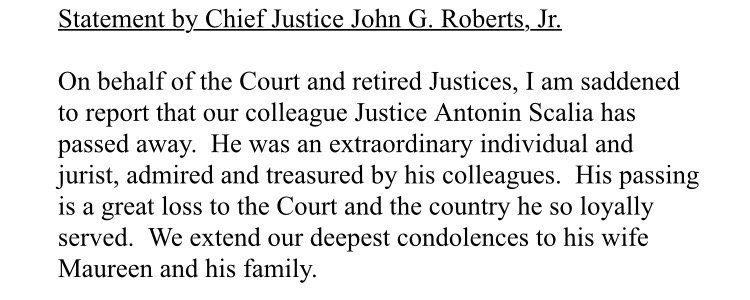 SCOTUS Chief Justice Roberts confirms the death of Justice Antonin Scalia.