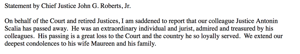 """Chief Justice John G. Robers Jr. on the death of Antonin Scalia: He was an extraordinary individual."""""""