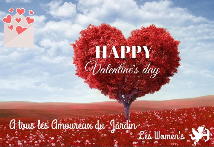 Joyeuse St Valentin à tous les Amoureux du Jardin!Merci de nous suivre