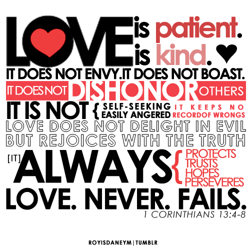 """#Love is patient, love is kind. It does not envy, it does not boast, it is not proud."" 1Corinthians13:4 #LoveRules"