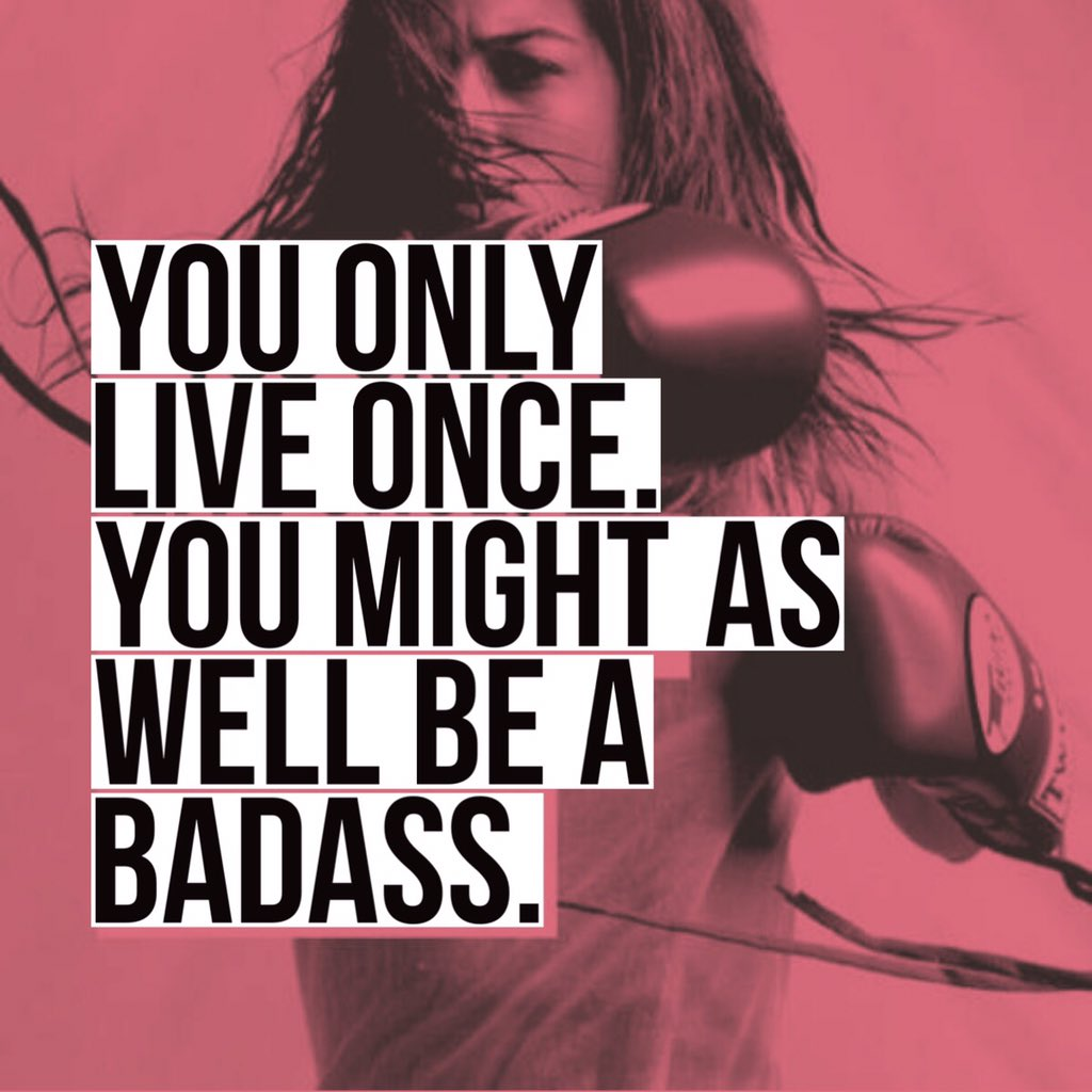 You only live once be badass
