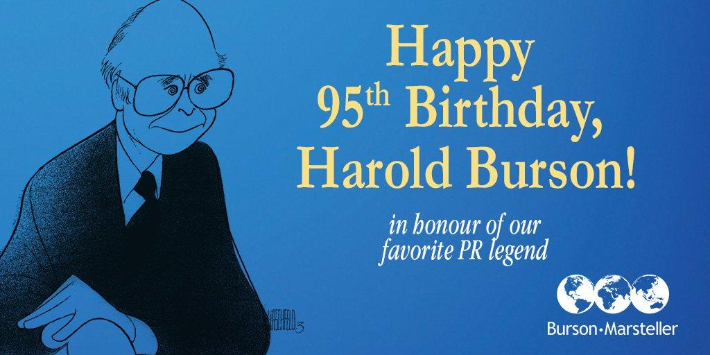 Wishing a very Happy 95th Birthday to our Founding Chairman #HaroldBurson, a true #PRLegend! #amazing #BursonPerson https://t.co/lbcCzuVcfJ