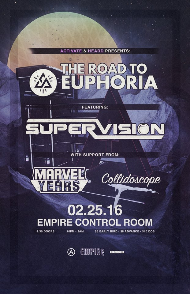 The #RoadtoEuphoria ft. @ThatSuperVision @MarvelYears & Collidoscope @empireatx Feb 25! TIX:  http:// on.fb.me/1Vk8Aoq     <br>http://pic.twitter.com/l9QJUeHZxS