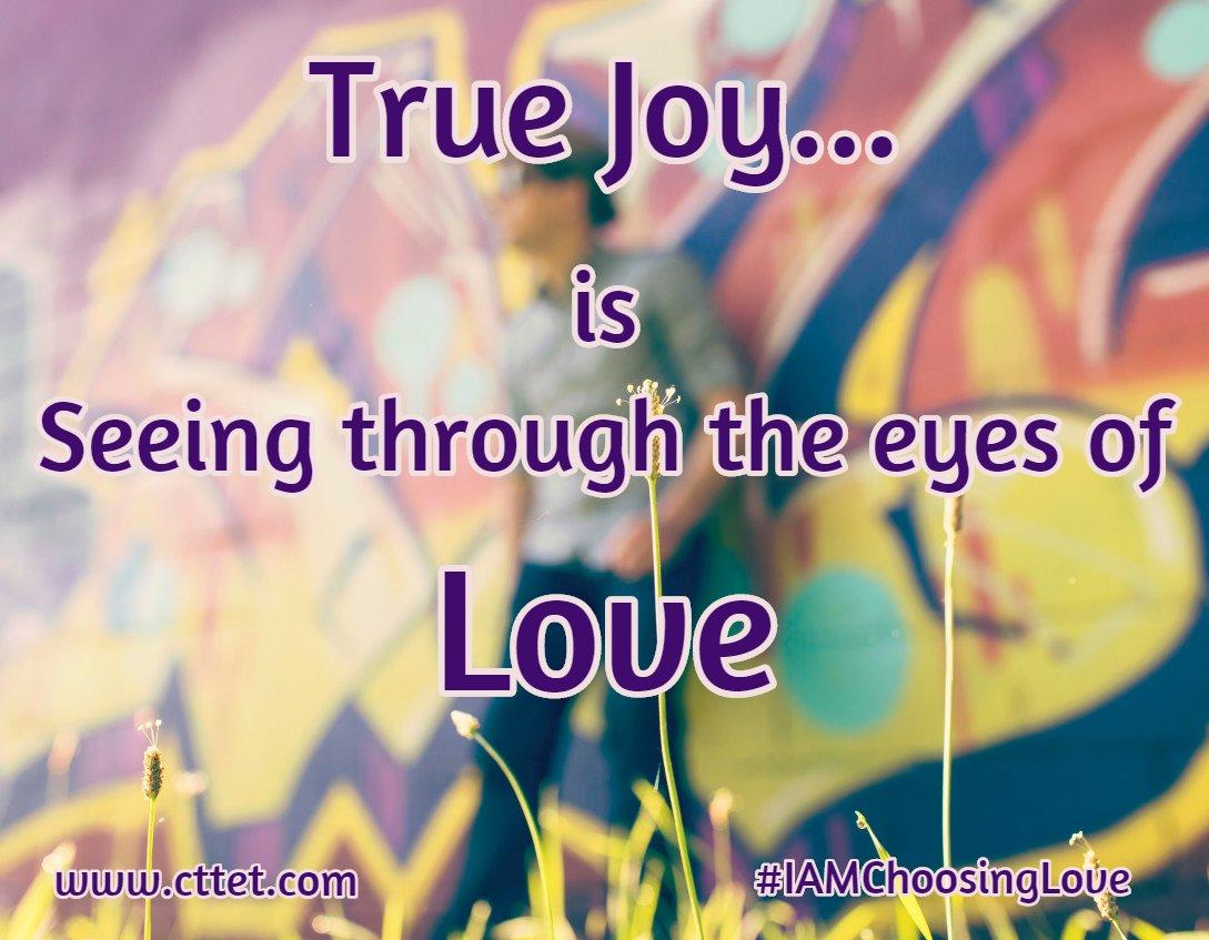 True Joy is seeing through the eyes of Love https://t.co/lk1Wk1eBMD #joytrain #IAMChoosingLove #joy #cttet https://t.co/Q3xR5JDDdw