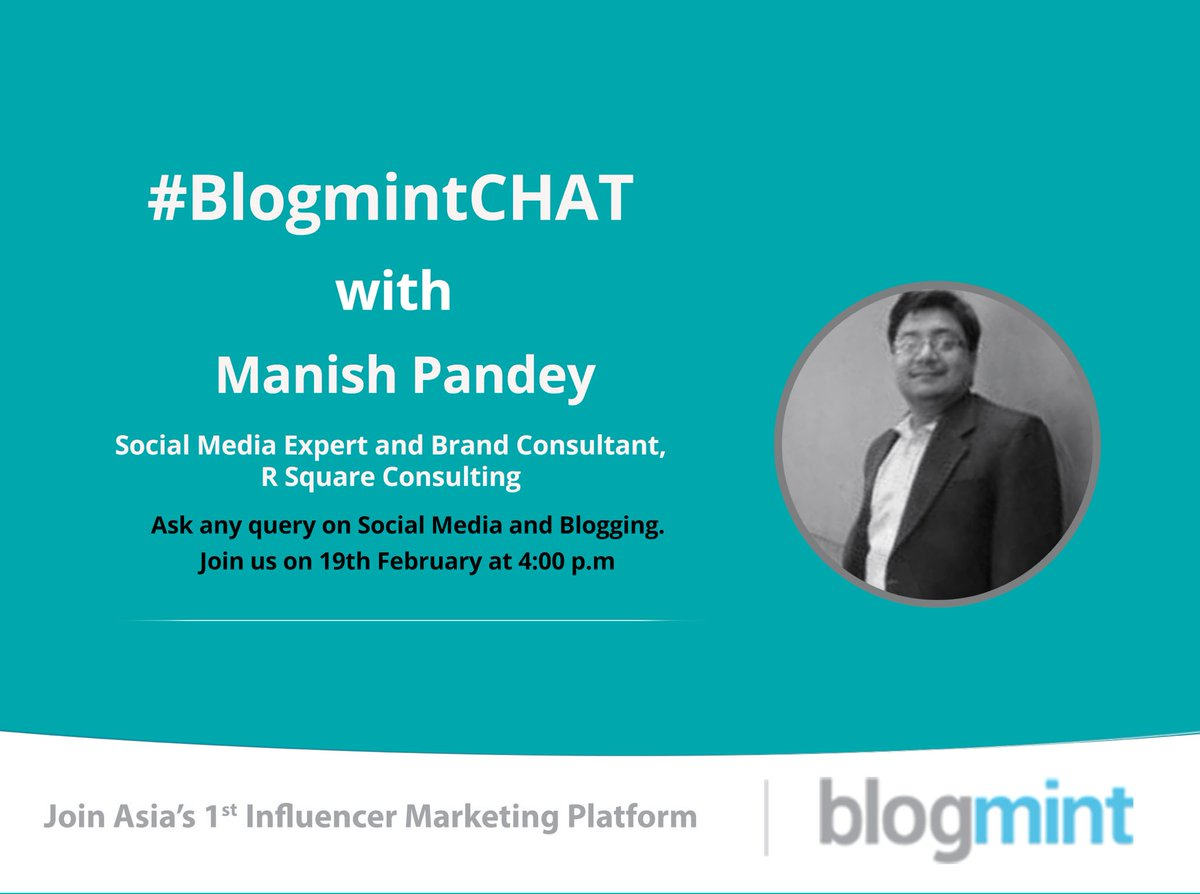 #BlogmintCHAT this Friday with @join2manish. Get ready to ask all your #queries. Stay tuned for more updates. https://t.co/PkM5iT8vww