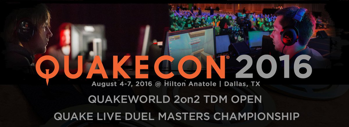 #QuakeCon2016 QUAKEWORLD 2on2 TDM Open & QUAKE LIVE Duel Masters Championship Tournaments!