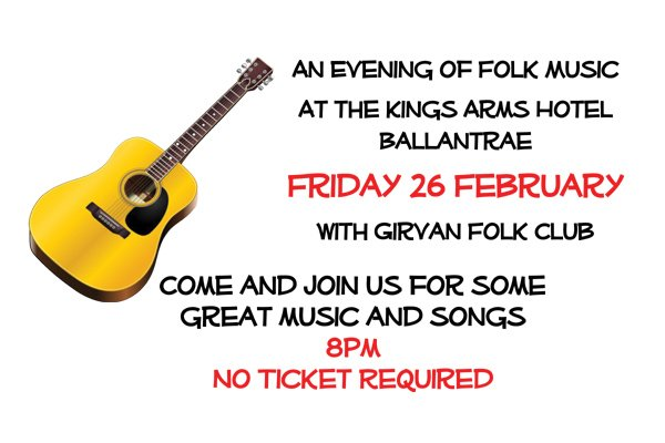 Come and join us for free folk music at the Kings Arms Ballantrae with Girvan Folk Club Friday 26 Feb 8pm