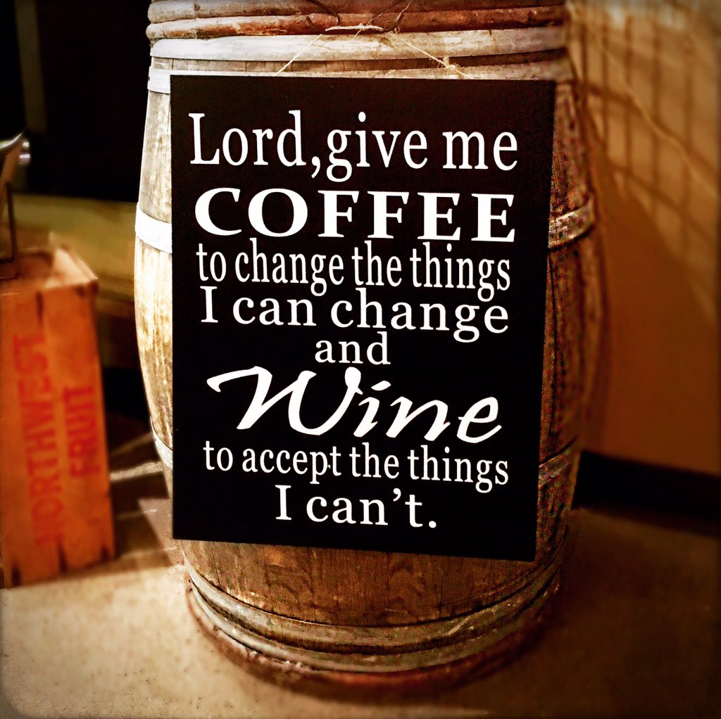"""""""Lord, give me coffee to change the things I can change and wine to accept the things I can't"""" #NationalDrinkWineDay https://t.co/RtsUOs50EF"""