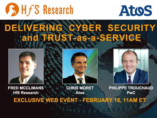 """Today's Web Event 11amET: """"Delivering Cyber Security & Digital Trust""""  w/ @Atos @PwC_France https://t.co/O62cUGLNRn https://t.co/voId0lXxVg"""