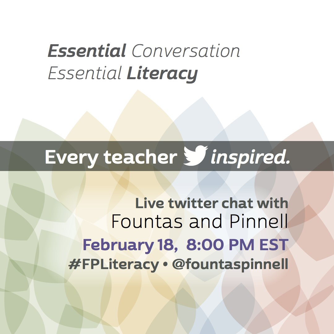 Thumbnail for Essential Conversation • Essential Literacy • Every Teacher Inspired #FPLiteracy Chat 2/18/16