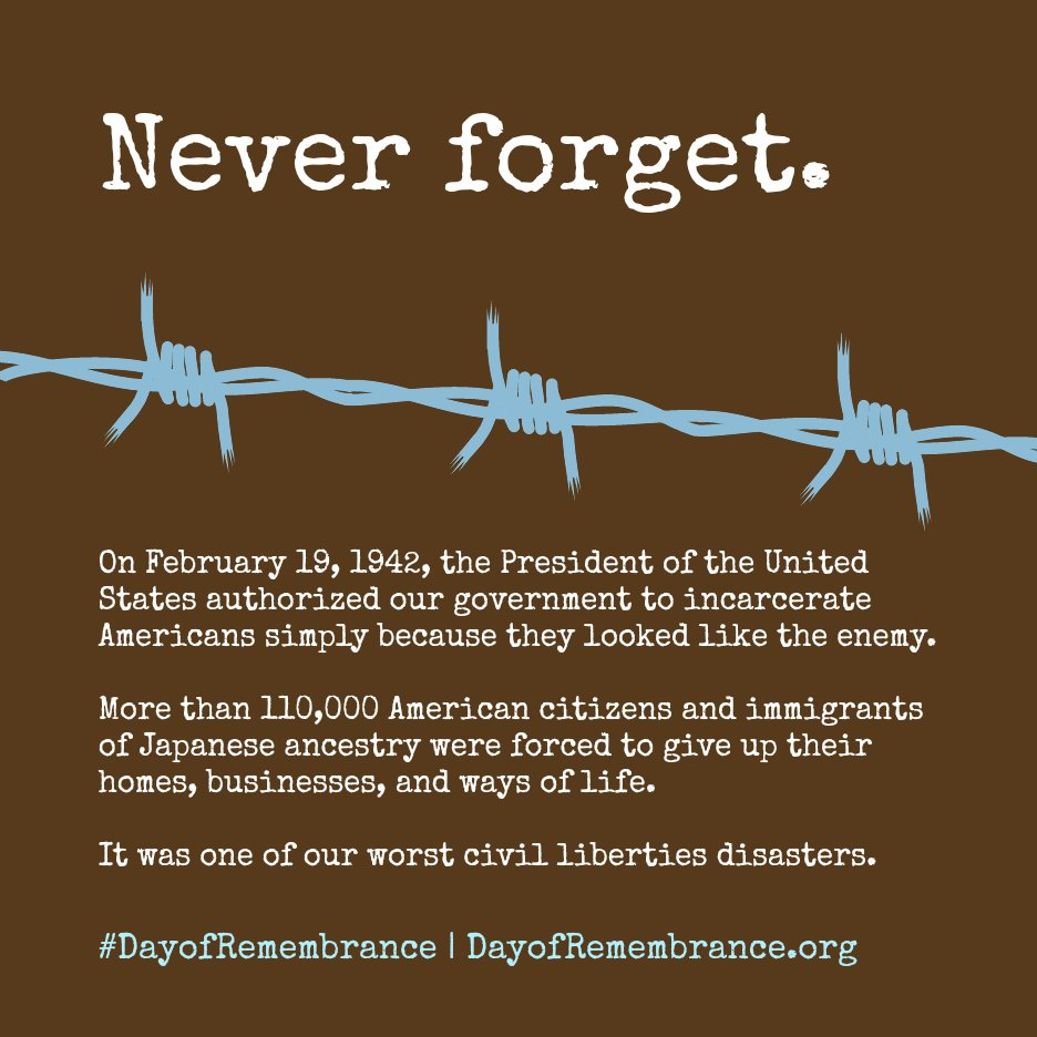 On Feb 19th, 1942 a 110,000 americans were legally put in concentration camps for their ancestry #DayofRemeberance https://t.co/94oCjY3iAa