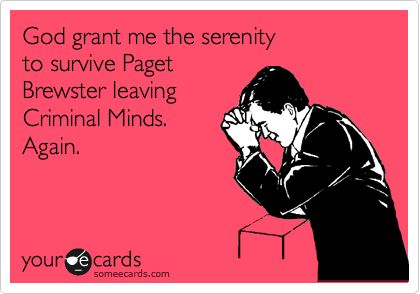 I'm pretty sure all #CriminalMinds peeps feel this way. Am I right? https://t.co/N7dsdEI9SV