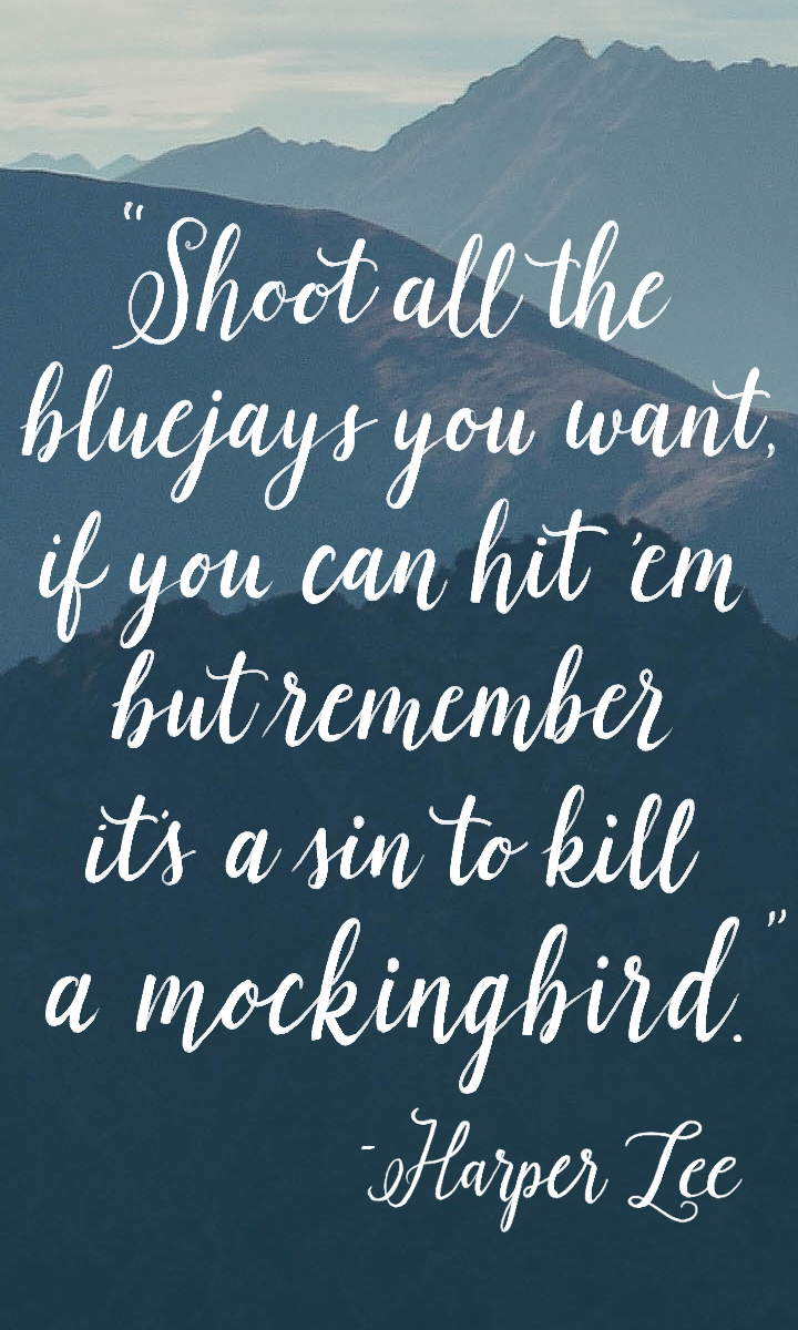 """Remember it's a sin to kill a mockingbird."" Harper Lee, you were wise beyond your years. https://t.co/xxRmtJfAWH https://t.co/TzdZ9wpPLE"