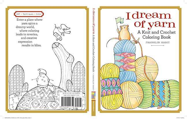 I Dream Of Yarn A Knit Crochet Coloring Book Arrives In June Pre Order Online Or Via Your Local Shoppictwitter Cj8q6vyu98