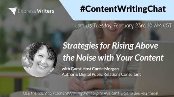 Thumbnail for #ContentWritingChat: Strategies for Rising Above the Noise with Carrie Morgan