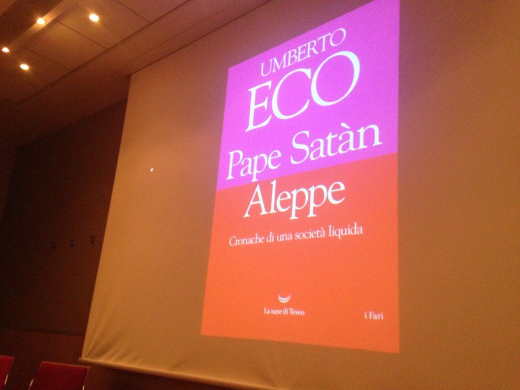 """L'ultimo libro di Umberto Eco """"Pape Satàn Aleppe"""""""