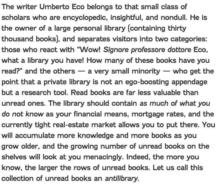 Umberto Eco. If he had given us nothing but the antilibrary it would be enough. https://t.co/9yNnuXHHlQ